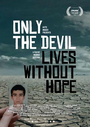 201110 : Doc Lounge – Only The Devil Lives Without Hope (SE, 2020) – Sverigepremiär