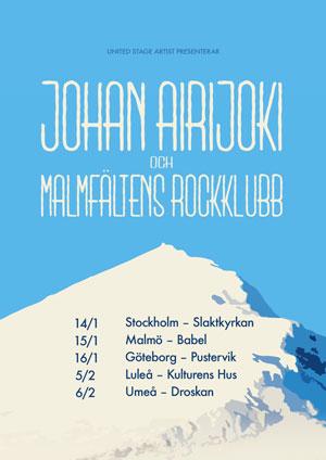 210508 : Johan Airijoki & Malmfältens Rockklubb (SE) LIVE – NYTT DATUM