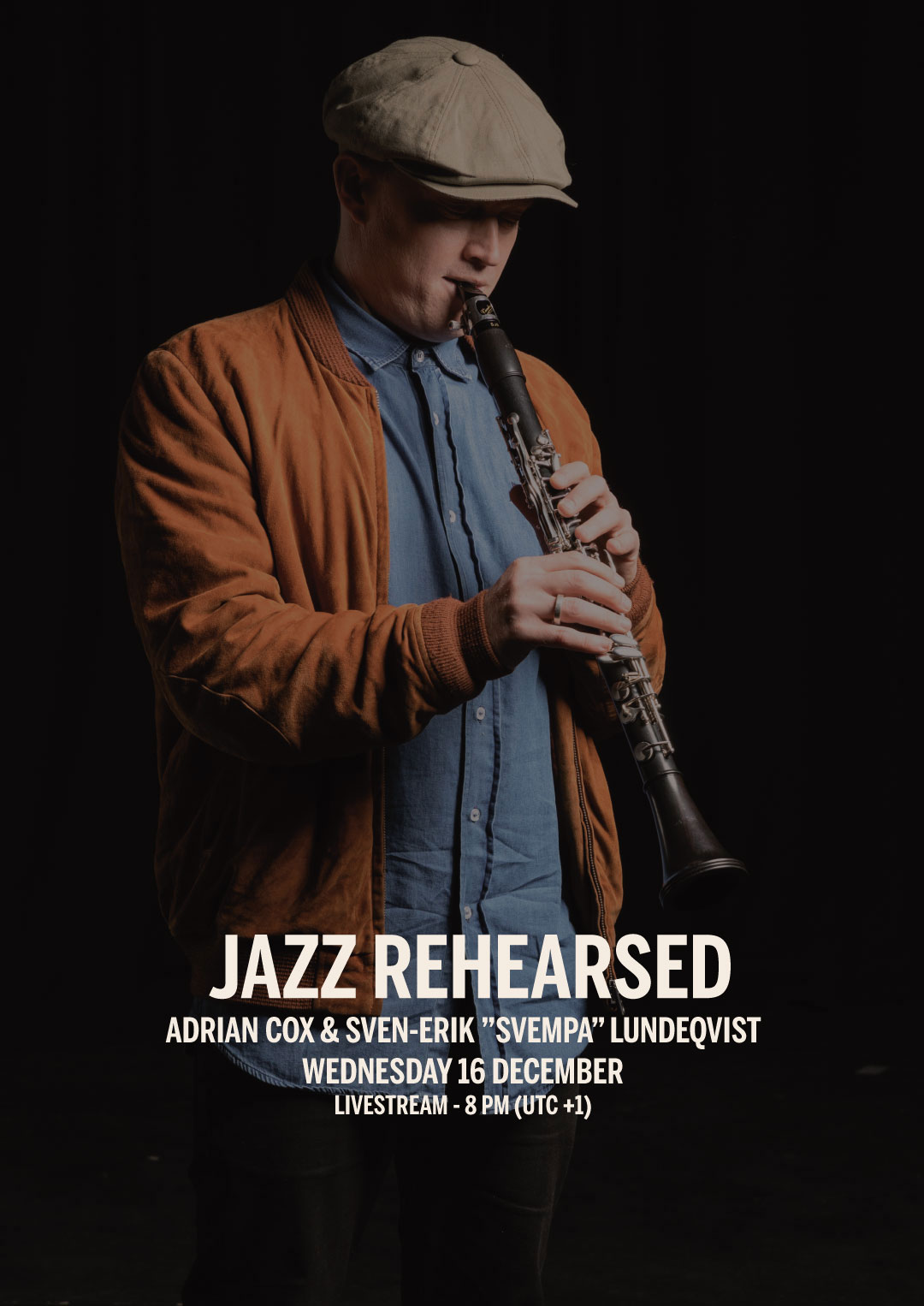 "201216 : Jazz Rehearsed with Adrian Cox & Sven-Erik ""Svempa"" Lundeqvist – LIVESTREAM"