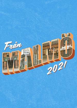 210407-210417 : Från Malmö – En digital musikfestival