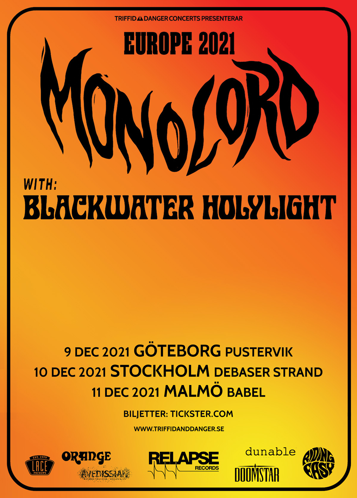 211211 : Monolord (SE) LIVE – Support: Blackwater Holylight (US)